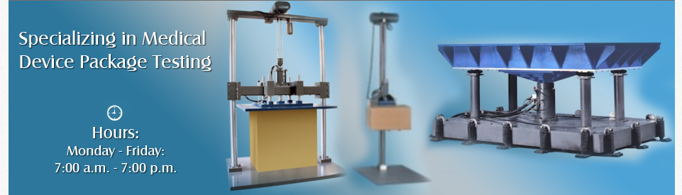 Medical Device Package Testing | Huntington Beach, CA | Test